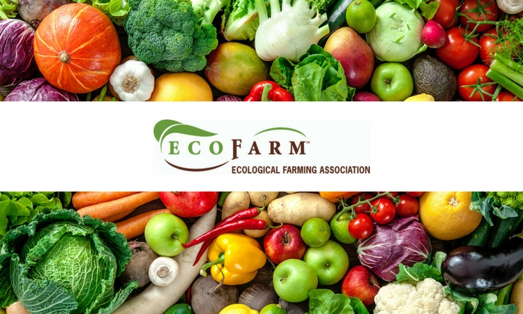 2017 Eco Farm Conference Feeds the Hunger for Sustainable Agriculture
